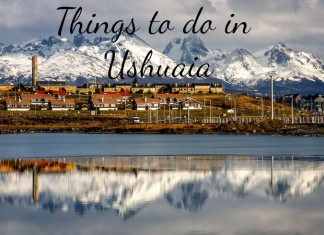 Things to do in Ushuaia, Patagonia, Argentina