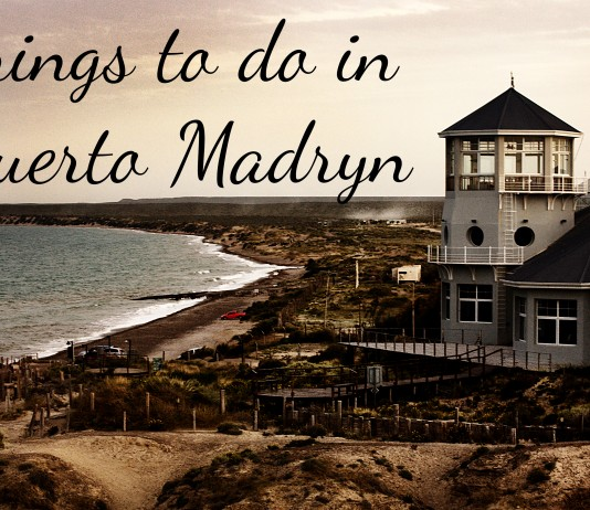 Things to do in Puerto Madryn, Argentina