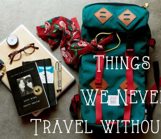 5 Things We Never Travel Without
